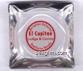 Recreation - Unlimited, El Capitan, Lodge & Casino Hawthorne, Nevada - Red on white imprint Glass Ashtray