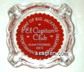 Home of Big Jackpots, El Capitan Club, Hawthorne, Nev., Sportsman's Headquarters - White on red imprint Glass Ashtray