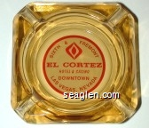 Sixth & Fremont, El Cortez Hotel & Casino, Downtown Las Vegas, Nevada - Red on white imprint Glass Ashtray