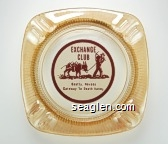 Exchange Club, Beatty, Nevada, Gateway To Death Valley - Red on white imprint Glass Ashtray