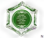 Exchange Hotel & Bar, Choice Liquors, Gaming, Beatty, Nevada, Gateway to Death Valley - White on green imprint Glass Ashtray