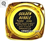Golden Bubble, $10,000 Keno, Buffet 5 to 9 P.M. Daily, Restaurant & Bar, Open 24 Hours, Gardnerville, Nevada - Yellow on black imprint Glass Ashtray