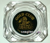 Gold Club, Sparks - Nevada - Yellow on black imprint Glass Ashtray