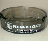 Near Hoover Dam, Gold Strike Inn, US Highway 93, Boulder City , Nevada 89005, Hotel - Casino - Bar - Food - Gift Shop, Pioneer Club, Downtown, Las Vegas, Live Games - Super Buffet - White imprint Glass Ashtray