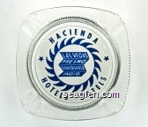 Hacienda Hotels - Motels, Las Vegas, Fresno, Bakersfield, Indio - Blue imprint Glass Ashtray
