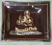 Harrah's Club, Reno and Lake Tahoe - Gold imprint Glass Ashtray