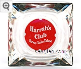 Harrah's Club, Reno/Lake Tahoe - White on red imprint Glass Ashtray