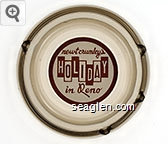 newt crumley's Holiday in Reno - Brown on white imprint Glass Ashtray