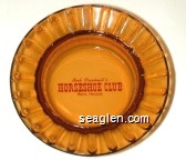 Bob Cashell's Horseshoe Club, Reno, Nevada - Red imprint Glass Ashtray