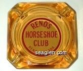 Reno's Horseshoe Club, Reno, Nevada - Red on white imprint Glass Ashtray
