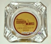 Reno's Horseshoe Club, 229 No. Virginia St., Reno - Red on yellow imprint Glass Ashtray