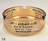 Joe's Gerlach Club, Bar & Gaming, Joe & Ann Props. Gerlach, Nevada - Black imprint Glass Ashtray