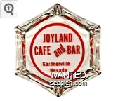 Joyland Cafe and Bar, Gardnerville, Nevada - Red imprint Glass Ashtray