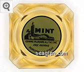 The Mint, Coining Pleasure All The Time, Free Parking, Downtown Las Vegas - Black on blue imprint Glass Ashtray