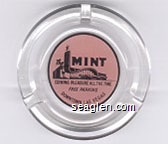 The Mint, Coining Pleasure All The Time, Free Parking, Downtown Las Vegas - Black on pink imprint Glass Ashtray