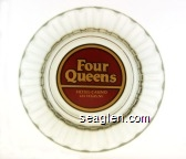 Four Queens Hotel Casino, Las Vegas NV - Gold on maroon imprint Glass Ashtray