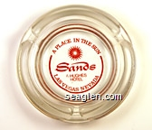 Sands, A Place in the Sun, A Hughes Hotel, Las Vegas . Nevada - Red imprint Glass Ashtray