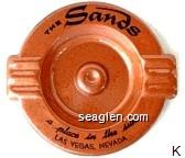 The Sands, A Place in the Sun, Las Vegas, Nevada - Black imprint Metal Ashtray