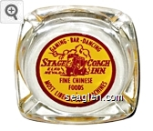 Gaming - Bar - Dancing, Stage Coach Inn, Elko Nevada, Fine Chinese Foods, Most Liberal Slot Machines - Red on yellow imprint Glass Ashtray