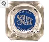 On the Strip, Silver City, Las Vegas, Nevada - Blue and white imprint Glass Ashtray