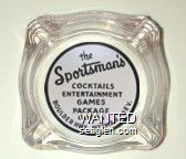 the Sportsman's, Cocktails, Entertainment, Games, Package Goods, Boulder Hwy., Pittman, Nev. - Black on white imprint Glass Ashtray