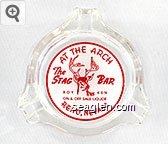 At The Arch, The Stag Bar, Roy Ken, On & Off Sale Liquor,  Reno, Nevada - Red on white imprint Glass Ashtray