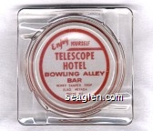 Enjoy Yourself, Telescope Hotel, Bowling Alley, Bar, Henry Samper, Prop, Elko, Nevada, Phone 413 - Red imprint Glass Ashtray