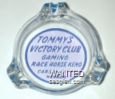 Tommy's Victory Club, Gaming, Race Horse Keno, Carson City Nevada - Blue on white imprint Glass Ashtray
