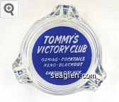 Tommy's Victory Club, Gaming - Cocktails, Keno - Blackout, Carson City, Nev. - White on blue imprint Glass Ashtray