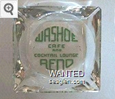 Washoe Cafe and Cocktail Lounge, Reno - Green imprint Glass Ashtray
