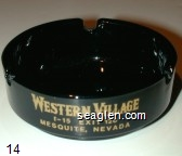 Western Village, I-15, Exit 120, Mesquite, Nevada - Yellow imprint Glass Ashtray