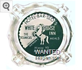 Hotel - Bar - Slots, White Horse Inn, The Ocamicas, Meals, Oregon 1, Nevada 2, Hiway 95, McDermitt - White and green imprint Glass Ashtray